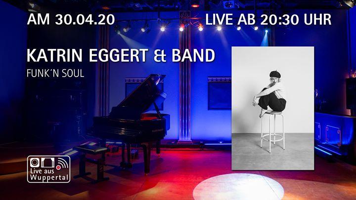 Live aus Wuppertal – Katrin Eggert & Band