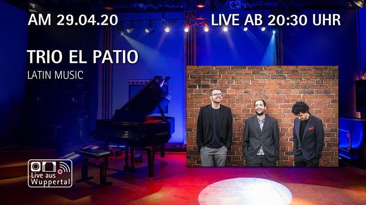 """Live aus Wuppertal – Trio """"El Patio"""""""