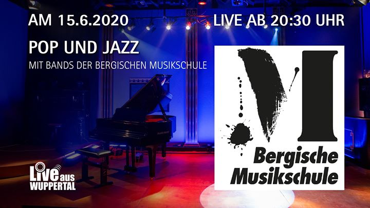 Live aus Wuppertal – Pop-Jazz der Bergischen Musikschule