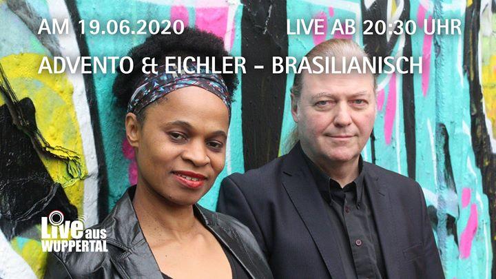 Live aus Wuppertal – Advento & Eichler – Brasilianisch